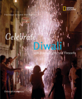 Celebrate Diwali: With Sweets, Lights, and Fireworks (Holidays Around the World) Cover Image