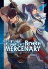 The Strange Adventure of a Broke Mercenary (Light Novel) Vol. 1 Cover Image