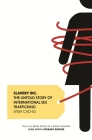 Slavery Inc.: The Untold Story of International Sex Trafficking Cover Image