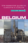 Culture Smart! Belgium: A Quick Guide to Customs and Etiquette (Culture Smart! The Essential Guide to Customs & Culture) Cover Image