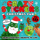 Christmas Fun: Bring Everyday Objects to Life (Crazy Stickers) Cover Image