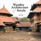 Wooden Architecture of Kerala Cover Image
