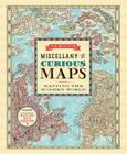 Vargic's Miscellany of Curious Maps: Mapping the Modern World Cover Image