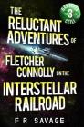 The Reluctant Adventures of Fletcher Connolly on the Interstellar Railroad Vol. 3: Banjaxed Ceili Cover Image
