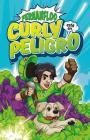 Curly esta en peligro / Curly is in Danger Cover Image