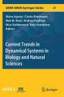 Current Trends in Dynamical Systems in Biology and Natural Sciences (Sema Simai Springer #21) Cover Image