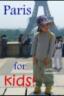Paris for Kids (black and white edition) Cover Image