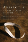Aristotle on the Matter of Form: Î' Feminist Metaphysics of Generation (Cycles) Cover Image