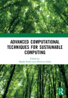 Advanced Computational Techniques for Sustainable Computing Cover Image