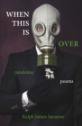 When This Is Over: Pandemic Poems Cover Image