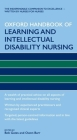 Oxford Handbook of Learning and Intellectual Disability Nursing Cover Image