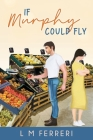 If Murphy Could Fly Cover Image
