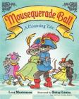 Mousequerade Ball: A Counting Tale Cover Image
