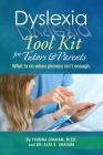 Dyslexia Tool Kit for Tutors and Parents: What to do when phonics isn't enough Cover Image