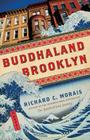 Buddhaland Brooklyn: A Novel Cover Image