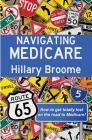 Navigating Medicare: How to Get Totally Lost on the Road to Medicare Cover Image