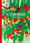 5 Cherries Cover Image