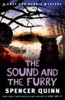 The Sound and the Furry: A Chet and Bernie Mystery (The Chet and Bernie Mystery Series #6) Cover Image