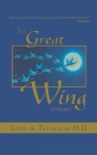 The Great Wing: A Parable about the Master Mind Principle Cover Image