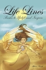 Life Lines: Poems to Uplift and Inspire Cover Image