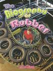 The Biography of Rubber (How Did That Get Here?) Cover Image