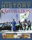A Brief Illustrated History of Exploration Cover Image