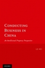 Conducting Business in China: An Intellectual Property Perspective Cover Image
