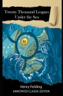 Twenty Thousand Leagues Under The Sea Annotated Classic Edition Cover Image