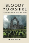 Bloody Yorkshire: Volume 1 Cover Image
