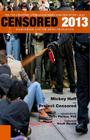 Censored 2013: Dispatches from the Media Revolution: The Top Censored Stories and Media Analysis of 2011-2012 Cover Image