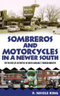 Sombreros and Motorcycles in a Newer South: The Politics of Aesthetics in South Carolina's Tourism Industry Cover Image