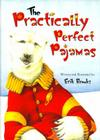 The Practically Perfect Pajamas Cover Image