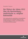 Der Diskurs Des Jahres 2012 Über Die Beschneidung - Medizinische vs. Religiöse Rationalität: Eine Systematische Quantitative Und Qualitative Inhaltsan Cover Image