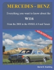 MERCEDES-BENZ, The 1970s, W116: From the 280S to the 450SEL 6.9 and Tuners Cover Image