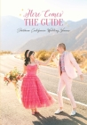 Here Comes the Guide: Southern California Wedding Venues Cover Image