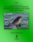 An Introduction To Species Distribution Modelling (SDM) Using QGIS And R Cover Image