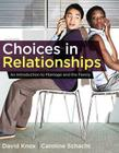 Choices in Relationships: An Introduction to Marriage and the Family Cover Image