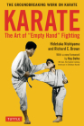 Karate: The Art of Empty Hand Fighting: The Groundbreaking Work on Karate Cover Image