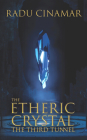 The Etheric Crystal: The Third Tunnel Cover Image