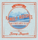 Aunt Tam's Recipes and Stories Worth Telling Cover Image