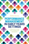 Performance Management in Early Years Settings: A Practical Guide for Leaders and Managers Cover Image