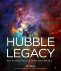 Hubble Legacy: 30 Years of Discoveries and Images Cover Image
