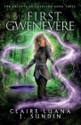 The First Gwenevere: An Arthurian Legend Reverse Harem Romance Cover Image