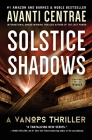 Solstice Shadows: A VanOps Thriller Cover Image