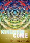 Kingdom Come: A Fantasia Cover Image