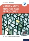 Ib Prepared Mathematics Analysis and Approaches: With Website Link Cover Image