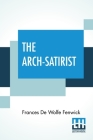 The Arch-Satirist Cover Image