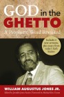God in the Ghetto: A Prophetic Word Revisited Cover Image