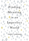 Finding Meaning in an Imperfect World Cover Image