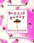 Sweets to the Sweet: A Keepsake Book from the Heart of the Home Cover Image